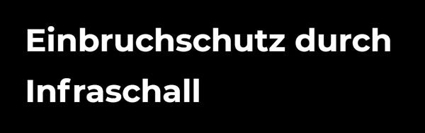Einbruchschutz Infraschall in  Roßdorf - Gundernhausen, Stetteritz und Ober-Ramstadt